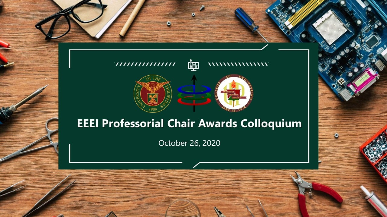 UP Electrical and Electronics Engineering Institute PCA (Professorial Chair Awards) Colloquium
